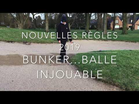 Règles 2019 : Bunker…Balle injouable